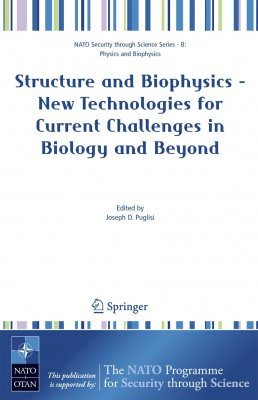 Structure and Biophysics - New Technologies for Current Challenges in Biology and Beyond