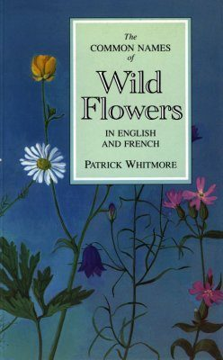 Common Names of Wild Flowers in English and French