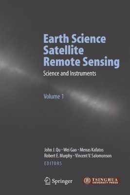 Earth Science Satellite Remote Sensing (2-Volume Set)