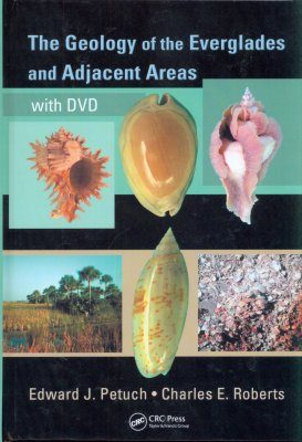 The Geology of the Everglades and Adjacent Areas
