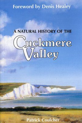 A Natural History of the Cuckmere Valley