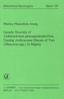 Genetic Diversity of Colletotrichum gloeosporioides Penz. Causing Anthracnose Disease of Yam (Dioscorea spp.) in Nigeria