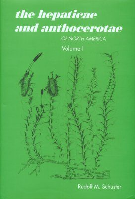The Hepaticae and Anthocerotae of North America, Volume 1