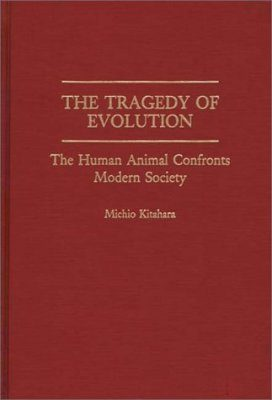 The Tragedy of Evolution