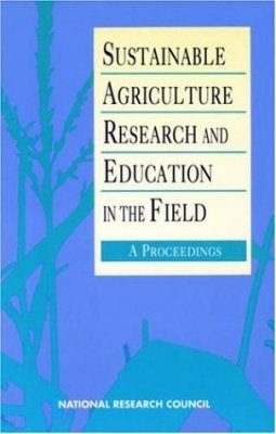 Sustainable Agriculture Research and Education in the Field