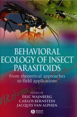 Behavioral Ecology of Insect Parasitoids