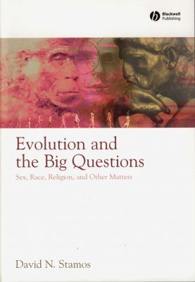 Evolution and the Big Questions