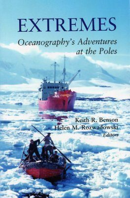 Extremes: Oceanography's Adventures at the Poles