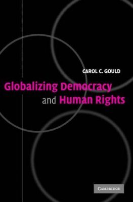 Globalizing Democracy and Human Rights