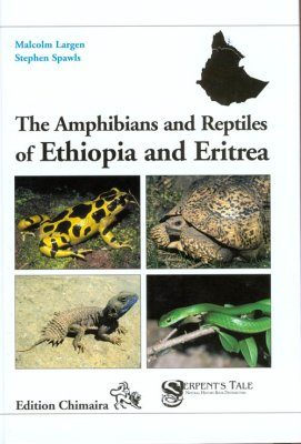The Amphibians and Reptiles of Ethiopia and Eritrea