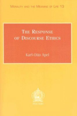 The Response of Discourse Ethics