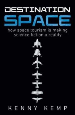 Destination Space: Making Science Fiction a Reality