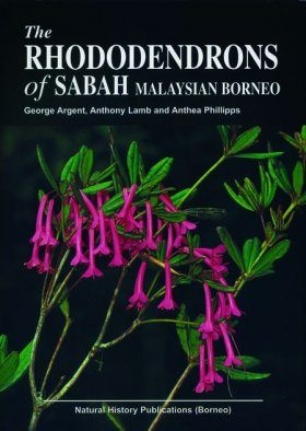The Rhododendrons of Sabah: Malaysian Borneo