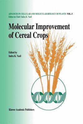 Molecular Improvement of Cereal Crops
