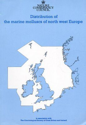 Distribution of the Marine Molluscs of North West Europe (+ additions)