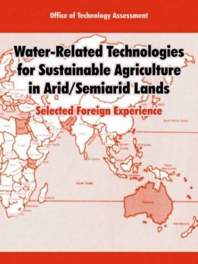 Water-Related Technologies for Sustainable Agriculture in Arid/Semiarid Lands