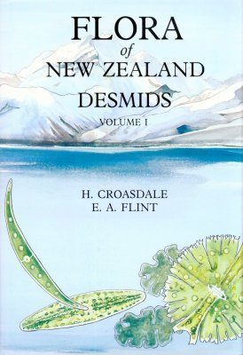 Flora of New Zealand: Desmids, Volume 1