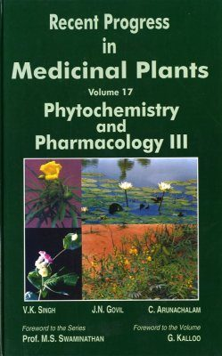 Recent Progress in Medicinal Plants, Volume 17: Phytochemistry and Pharmacology III