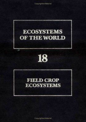 Field-Crop Ecosystems