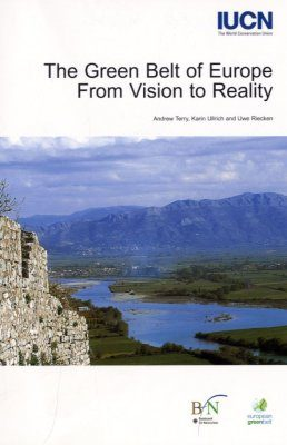 The Green Belt of Europe: From Vision to Reality
