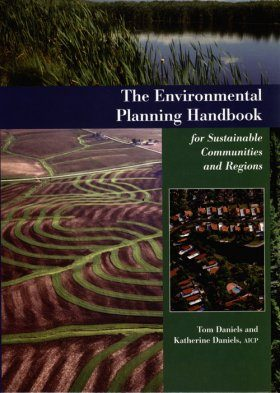 The Environmental Planning Handbook for Sustainable Communities and Regions