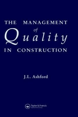 Management of Quality in Construction
