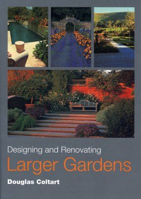 Designing and Renovating Larger Gardens