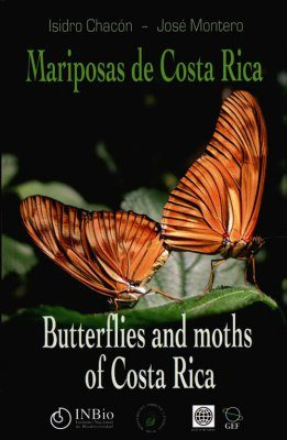 Mariposas de Costa Rica / Butterflies and Moths of Costa Rica