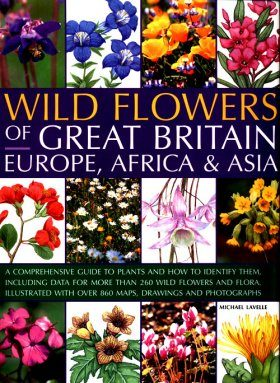 Wildflowers of Great Britain, Europe, Africa & Asia