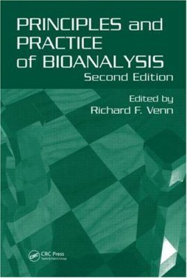 Principles and Practice of Bioanalysis