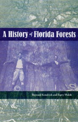 A History of Florida Forests