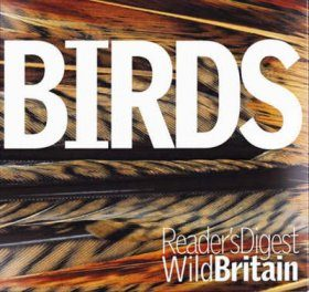Birds: Reader's Digest Wild Britain