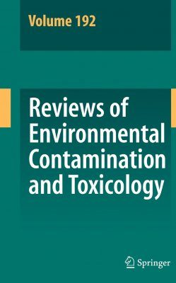 Reviews of Environmental Contamination and Toxicology, Volume 192