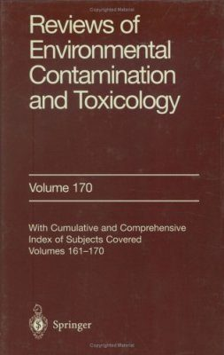 Reviews of Environmental Contamination and Toxicology, Volume 170