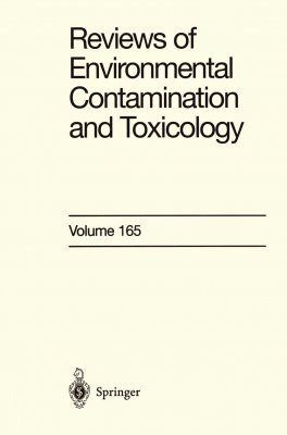 Reviews of Environmental Contamination and Toxicology, Volume 165