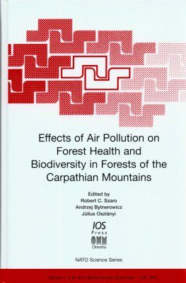 Effects of Air Pollution on Forest Health and Biodiversity in Forests of the Carpathian Mountains