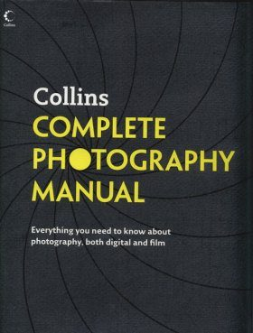 Collins Complete Photography Manual