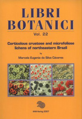 Corticolous Crustose and Microfoliose Lichens of Northeastern Brazil