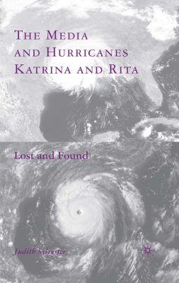 The Media and Hurricanes Katrina and Rita
