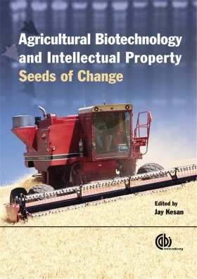 Agricultural Biotechnology and Intellectual Property Protection