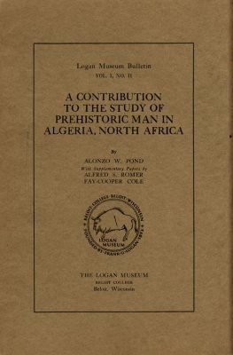 A Contribution to the Study of Prehistoric Man in Algeria, North Africa