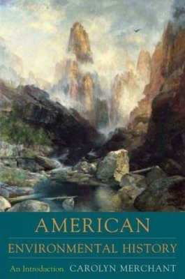 American Environmental History: An Introduction
