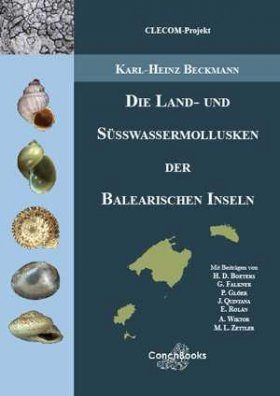 Die Land- und Süsswassermollusken der Balearischen Inseln [The Land and Freshwater Molluscs of the Balearic Islands]