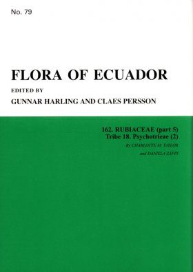 Flora of Ecuador, Volume 79, Part 162: Rubiaceae (part 5) Tribe 18. Psychotrieae (2)