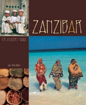 Zanzibar: The Insider's Guide
