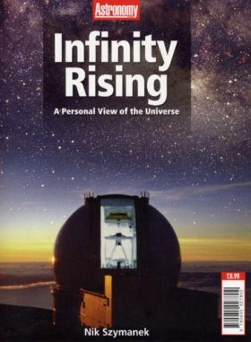 Infinity Rising: A Personal View of the Universe