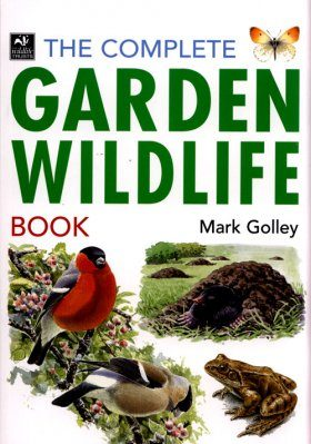 The Complete Garden Wildlife Book