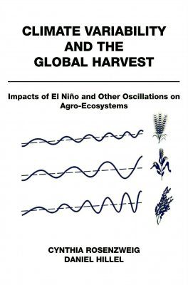 Climate Variability and the Global Harvest
