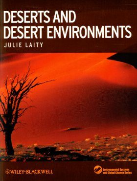 Deserts and Desert Environments