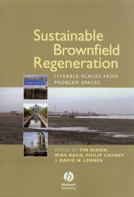 Sustainable Brownfield Regeneration